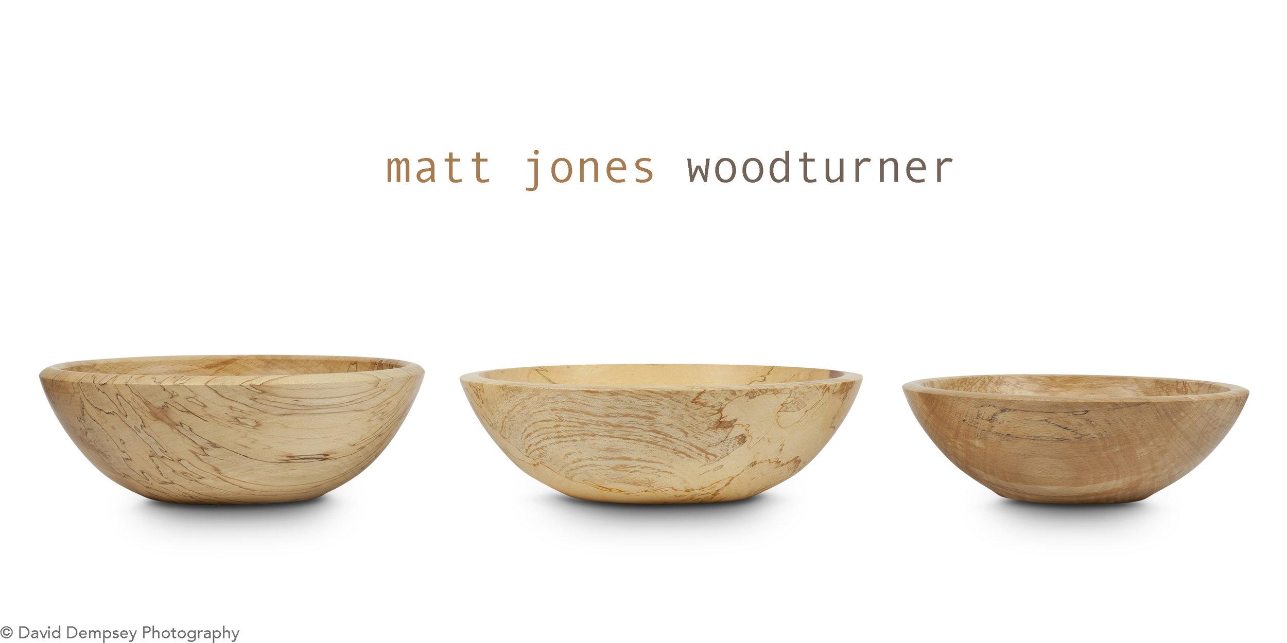 By Matt Jones Woodturner