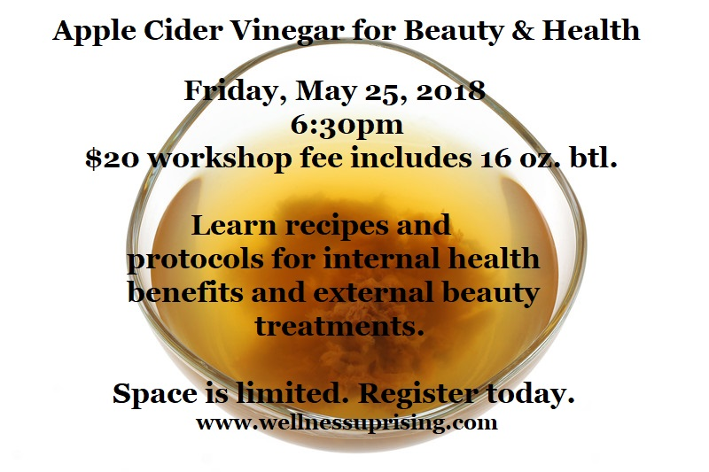 Apple Cider Vinegar for Beauty & Health, Wellness Uprising | 8703 La Tijera Boulevard, Suite 205, Los Angeles, CA 90045 | (323) 454-1124. Advance registration required to ensure adequate supplies.