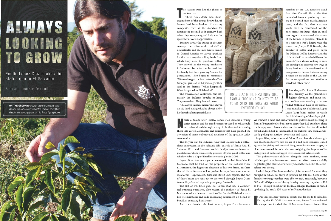 'Always Looking to Grow'  Fresh Cup Magazine  May, 2012 - by Dan Leif