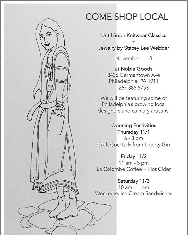 Starting TONIGHT!! 6-8 pm  Join us to shop our UNTIL SOON classics! Cocktails by @liberty.gin . Collaborating with @thenoblegoods + @staceyleewebber Nov 1-3 !! #knitwear #jewelry #local #chestnuthill #cashmere #untilsoonclassics #shoplocal #sweaterweather #noblegoods