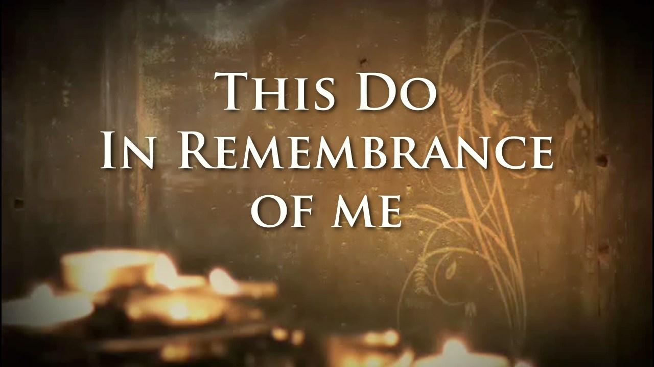 in_rememberance_of_me-1.jpg