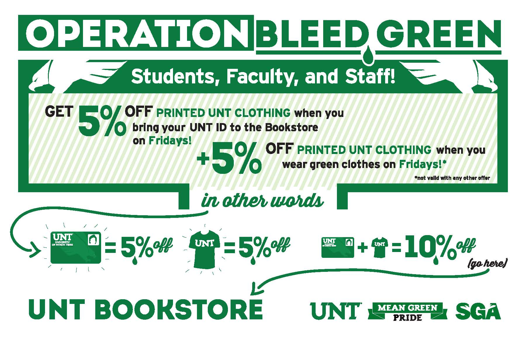 """A flyer in a series of works created for """"Operation: Bleed Green"""", a promotional program a UNT student government senator and I organized with the UNT Bookstore. ( The bookstore was subsequently bought out by Barnes & Noble, so the program was quickly scrapped.)"""