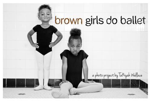 Brown+Girls+Do+Ballet.jpg