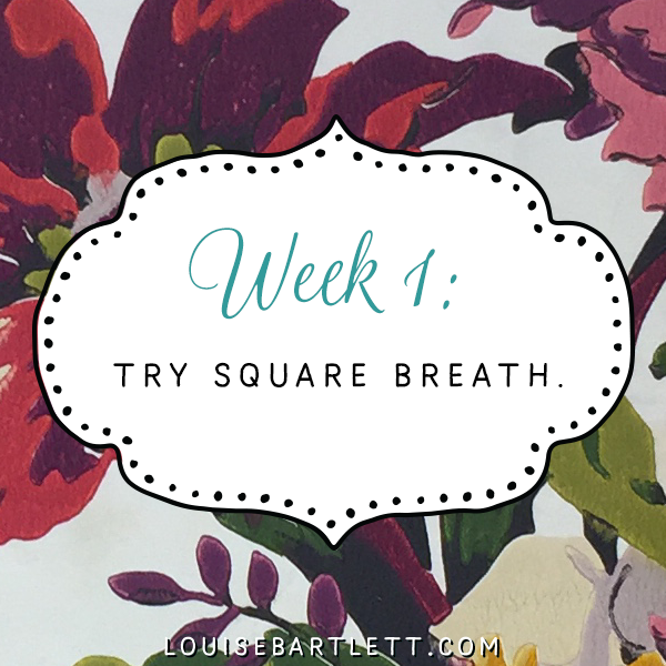 Week 1 - Try square breath