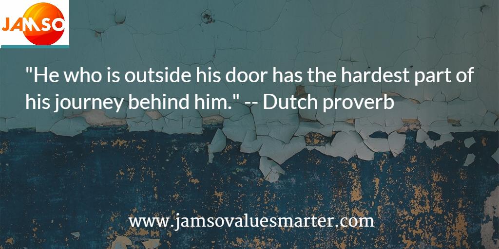 Dutch Proverb about change management
