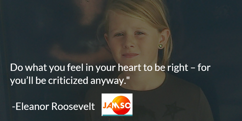 Eleanor Roosevelt quote about being your too self