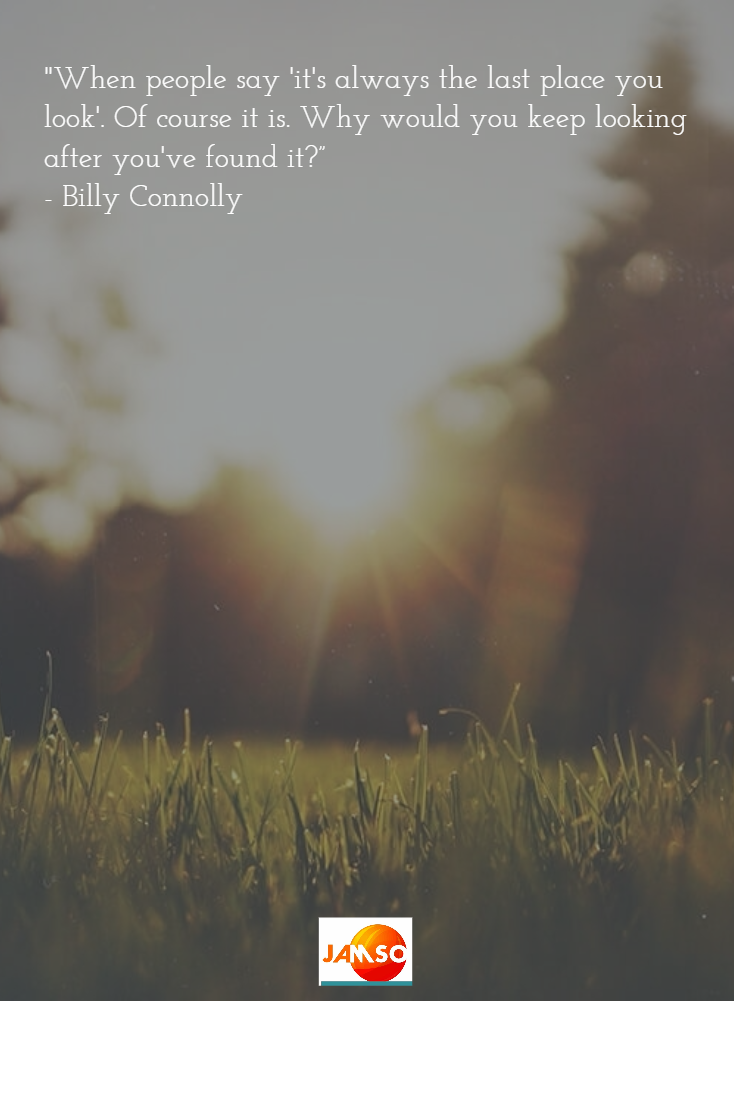 A great quote by Billy Connolly