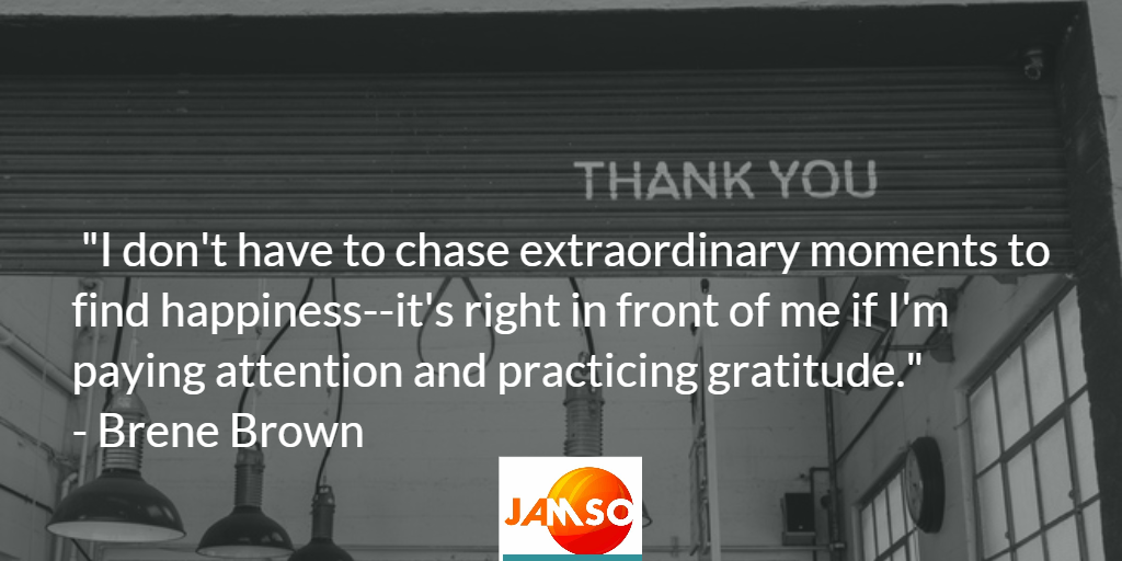 A quote about gratitude and thanks by Brene Brown