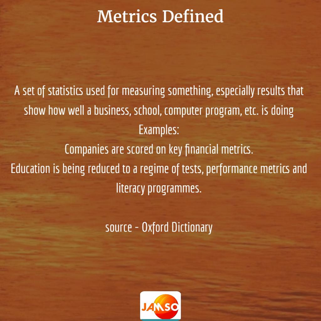 Metrics definition