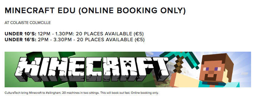Minecraft Edu for Under 10s and Under 16s. Booking available from Thursday 7.30pm
