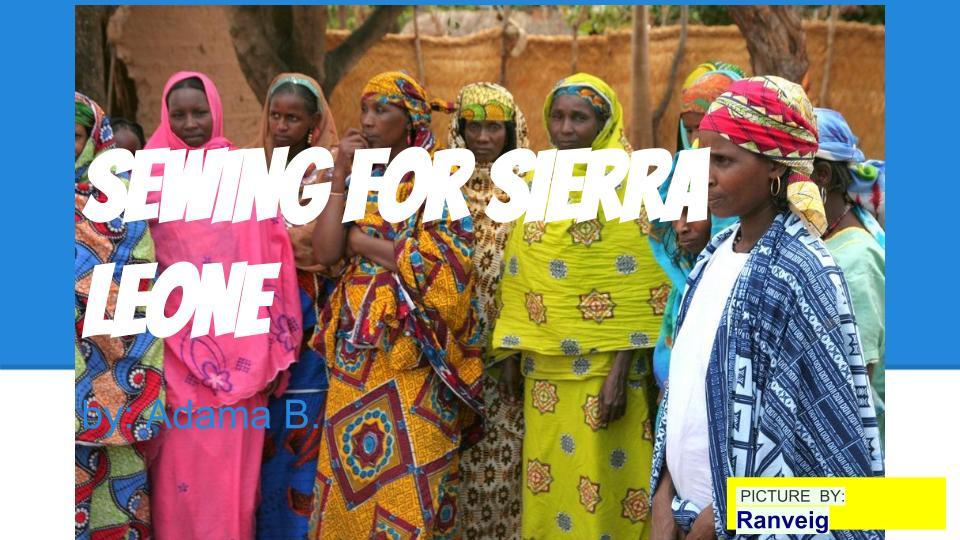 SEWING FOR SIERRIA LEONE.jpg