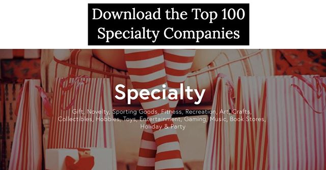 What percent of these top Brands & Retailers within the 'Specialty' Industry do you actually recognize? http://ow.ly/M8id50v8z8V