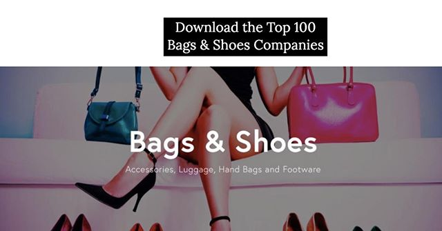 What percent of these top Brands & Retailers within the 'Bags & Shoes' Industry do you actually recognize? http://ow.ly/lcuP50vh4eg