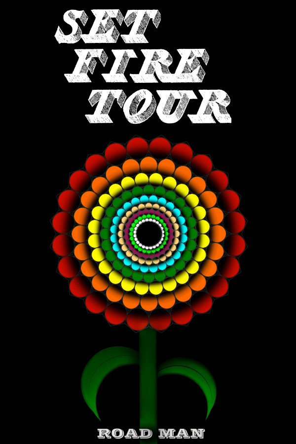 Flower setfire tour poster.jpg