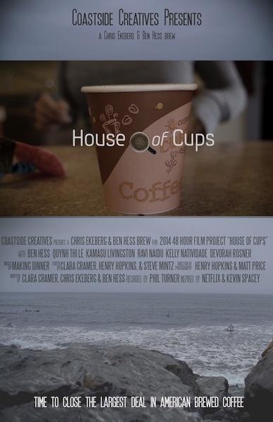 HouseofCups_2014SanFrancisco_48HourFilm