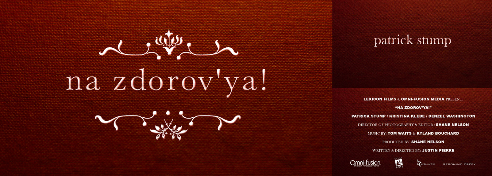 Title design for the short film Na Zdrov'ya! starring Fall Out Boy lead singerPatrick Stump