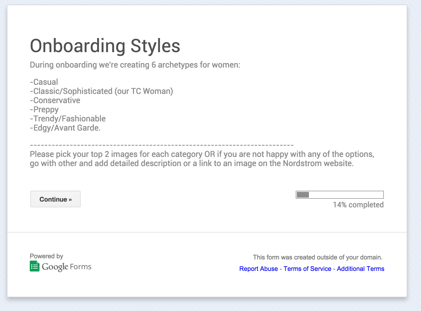 "On-boarding style archetypes survey aimed to get information from the stylists on what kind of ""styles"" to show during onboarding, to collect meaning information on taste and personality."