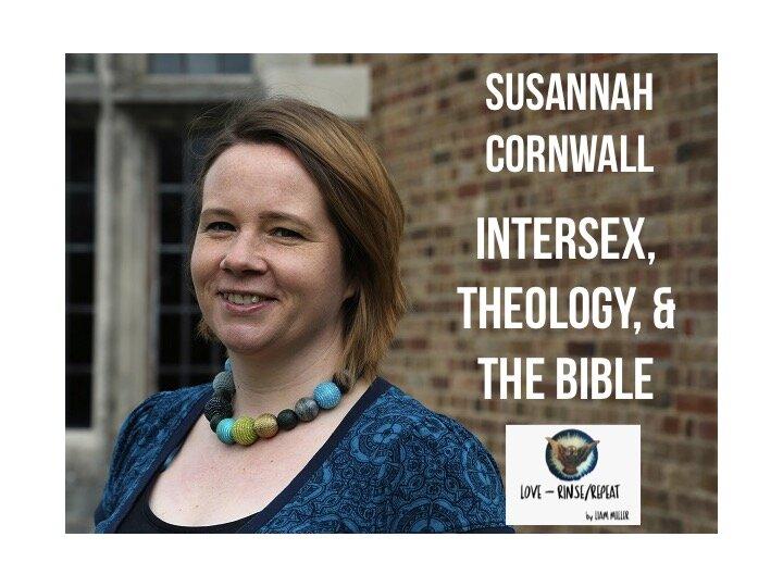 Ep56. Intersex, Theology, and the Bible. Susannah Cornwall
