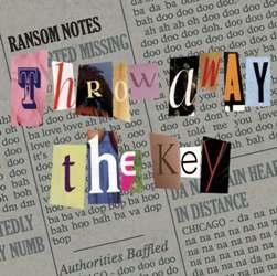 ransom notes throwawaythekey.jpg