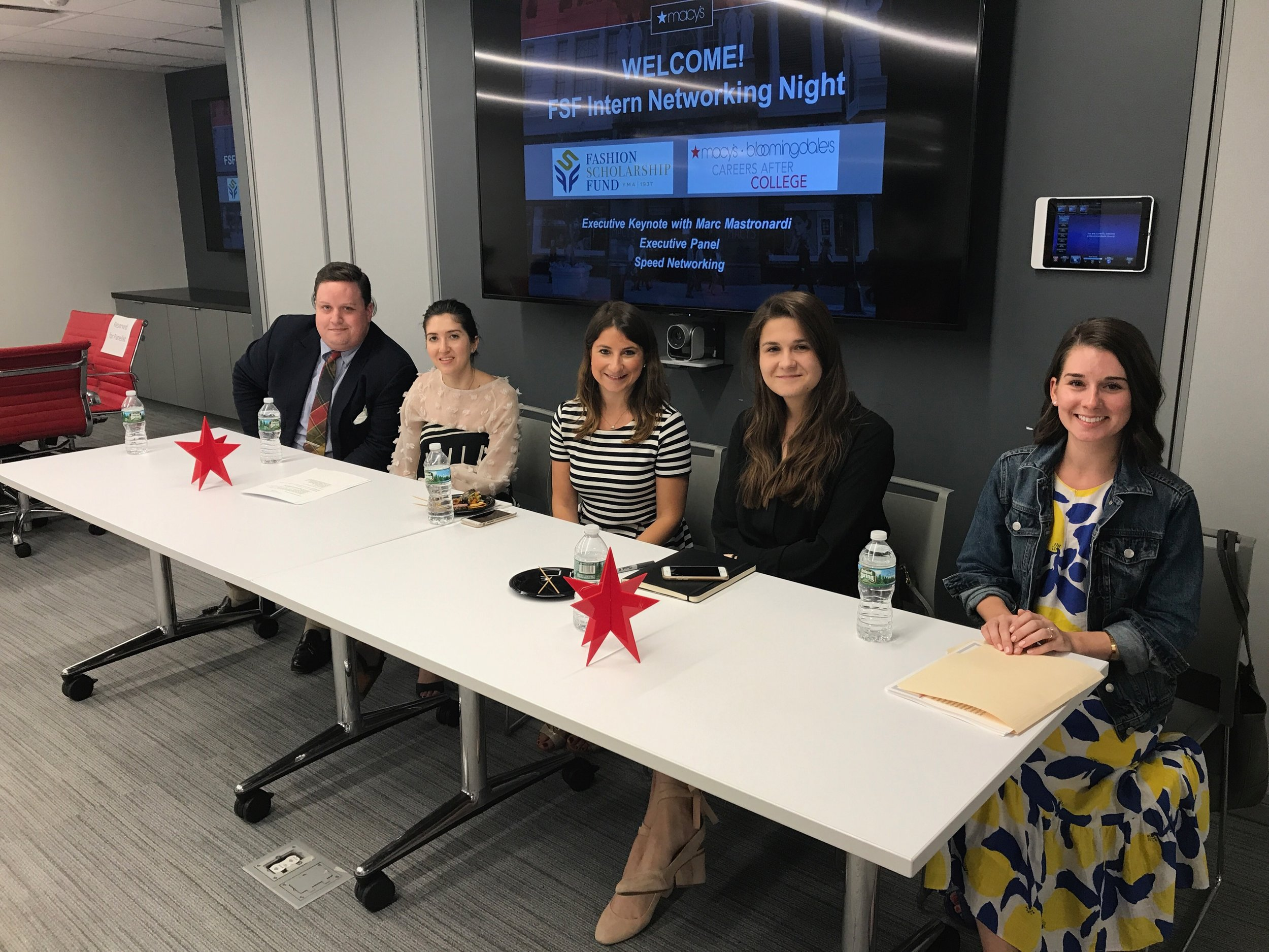 "After Marc spoke, our scholars were given the opportunity to hear from a panel of FSF alumni who are currently employed at Macy's in a wide array of departments. The alumni in attendance were Patrick McCabe, Designer for Men's Dress Shirts and Neckwear, Felicia Podberesky, Associate Designer for JM Collection, Abbie Luzecky, Omni Associate Merchandise Planner, Marlena Meyer, Analytical Consulting Manager, and Samantha Duke, Product Manager for Men's Dress Shirts. Nicole Rosario, a member of Macy's Human Resources Executive Development Program, moderated the panel.    Nicole began by asking the alumni to go over what their job entails and the role they play within the company.  ""I work in product development,"" said Samantha.  ""I went to school for fashion merchandising and always knew I wanted to do something outside of buying, but wasn't really quite sure what it was. I think product development is the perfect combination of the art and the science of this industry. There's a lot of math, science, and business analytical skills involved, but there is also a very fun, creative, product-focused side to it. When you're in product development at Macy's, you get to touch every single part of the organization in one day. You're constantly in connection with your buyer and your planner, creating strategies for the season you're going into. You're working on so many things at once. You have to constantly be thinking ahead."""