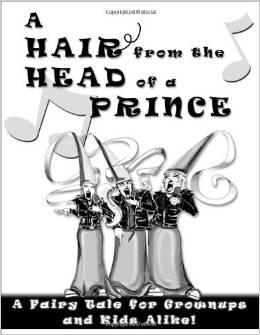 A Hair from the Head of a Prince Musical