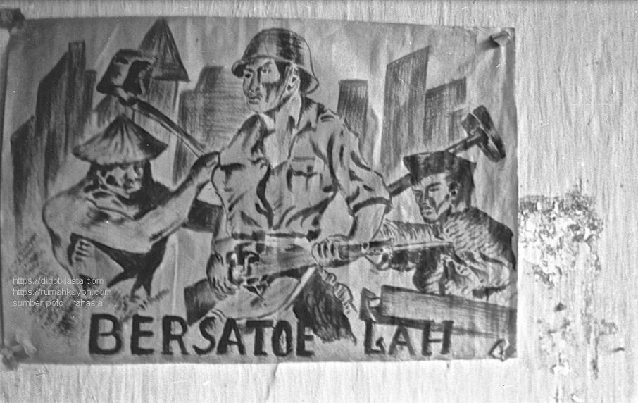 BERSATOE LAH! Sebuah poster kaum republikan (Republik Indonesia) di daerah Ambarawa (Jawa tengah) pada masa agresi militer Belanda 1 / Operatie Product / Operation Product. 28 Juli 1947.