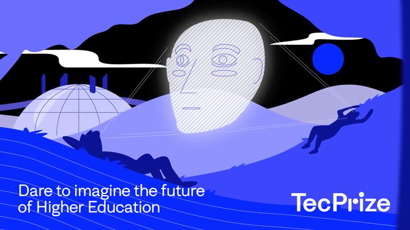 TecPrize ciencia ficción para imaginas la educación superior