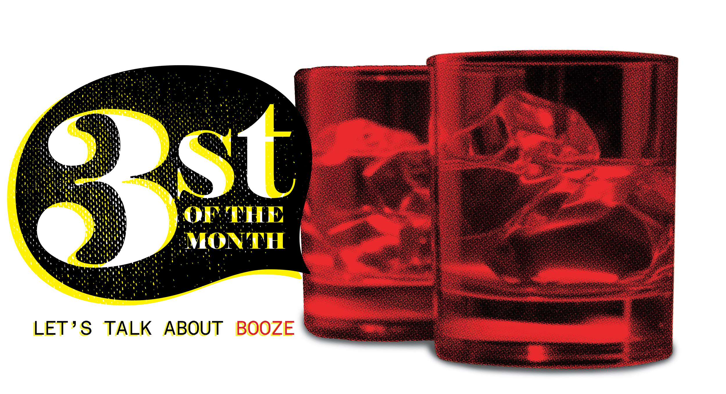 3st of the Month | Let's talk about BOOZE!
