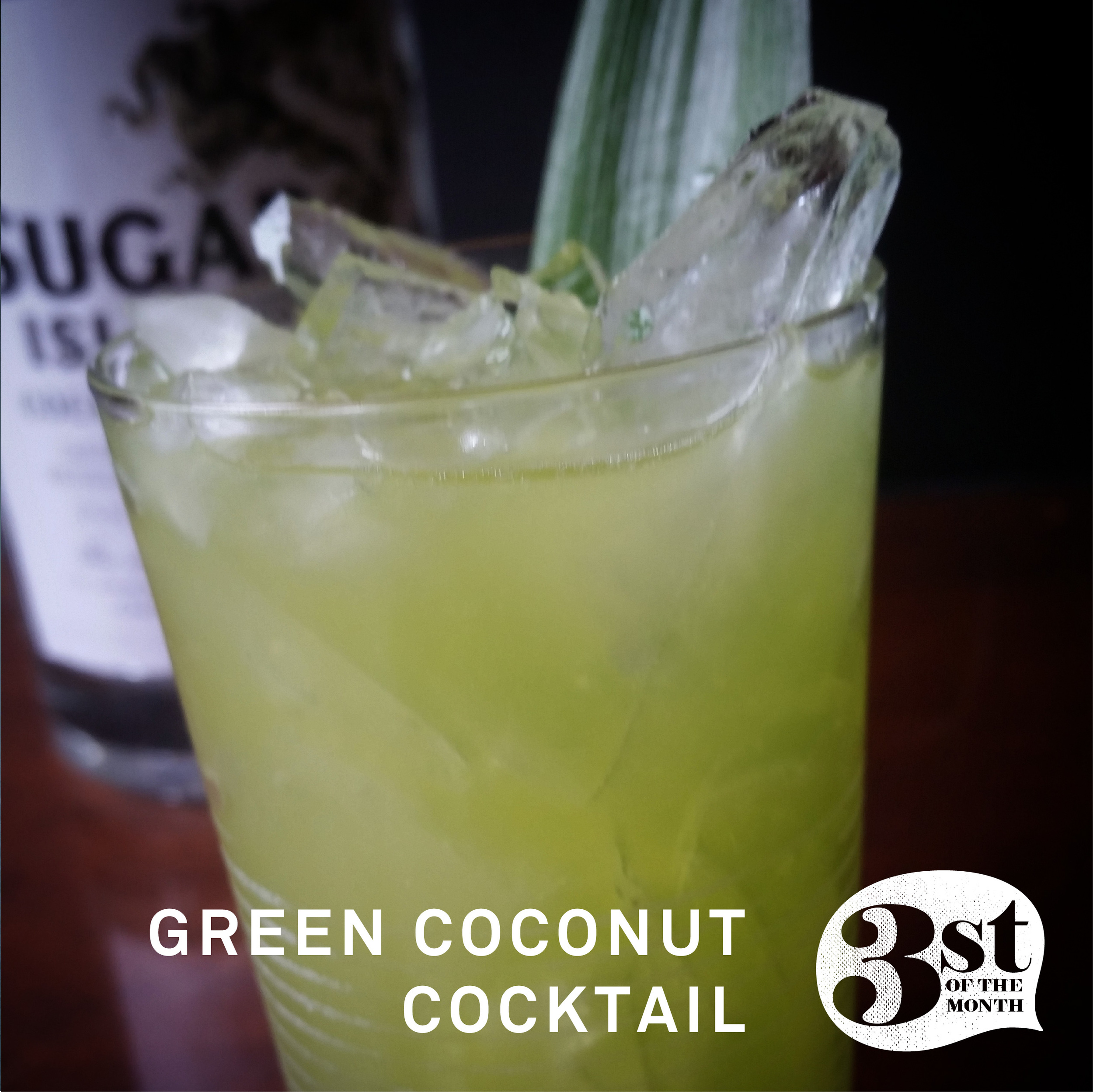 simple and delicious - the Green Coconut cocktail from 3st of the Month