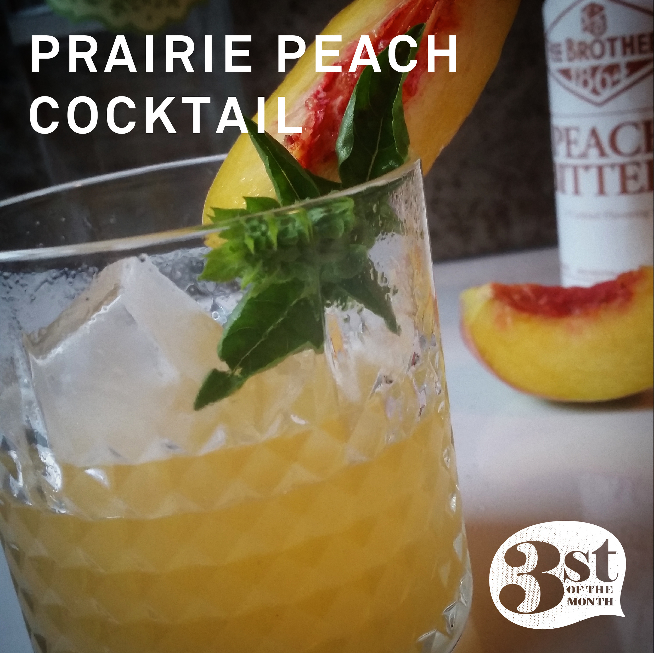Muddled peaches and basil pair with gin for the Prairie Peach Cocktail from 3st of the Month
