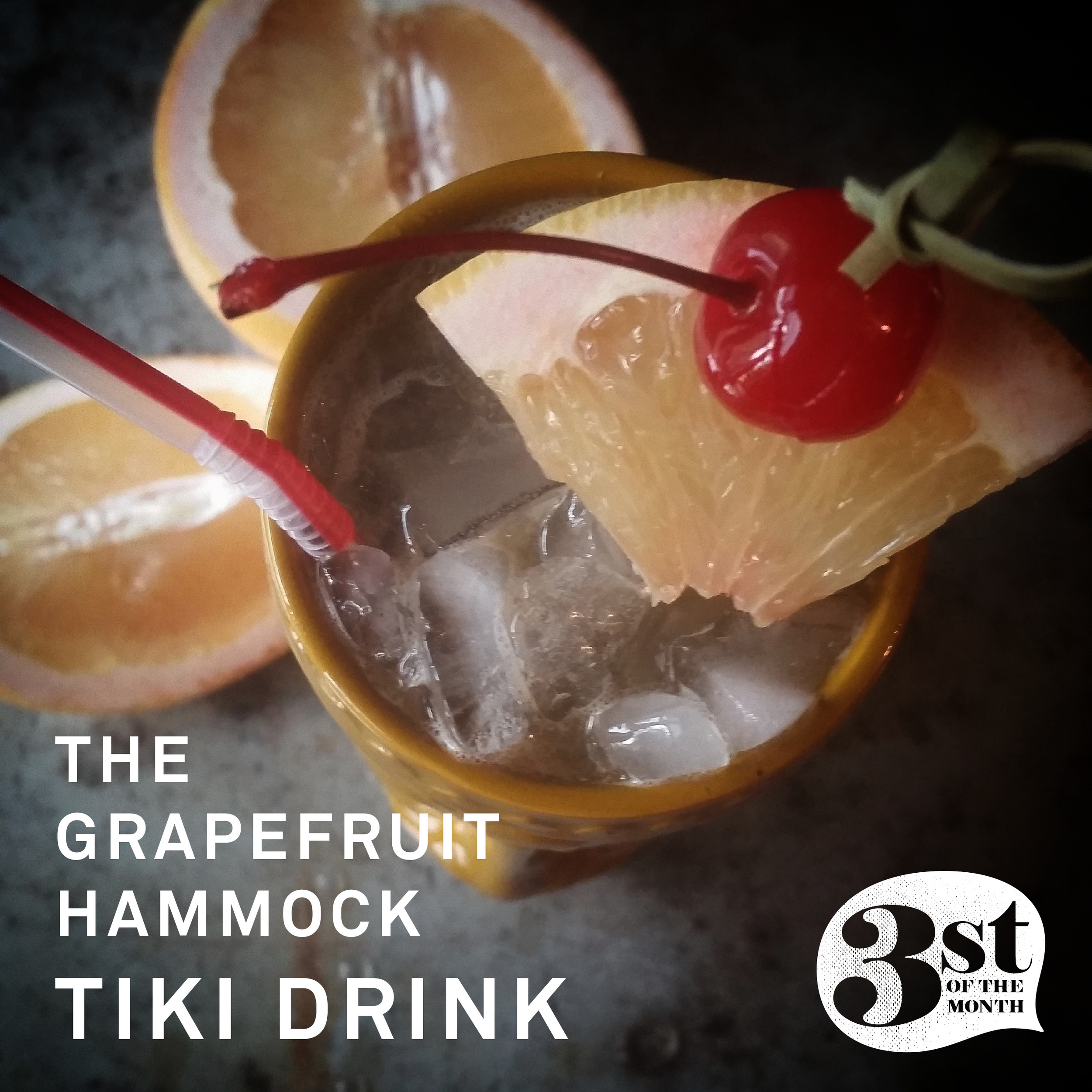The Grapefruit Hammock - a refreshingly tart Tiki Drink from 3st of the Month