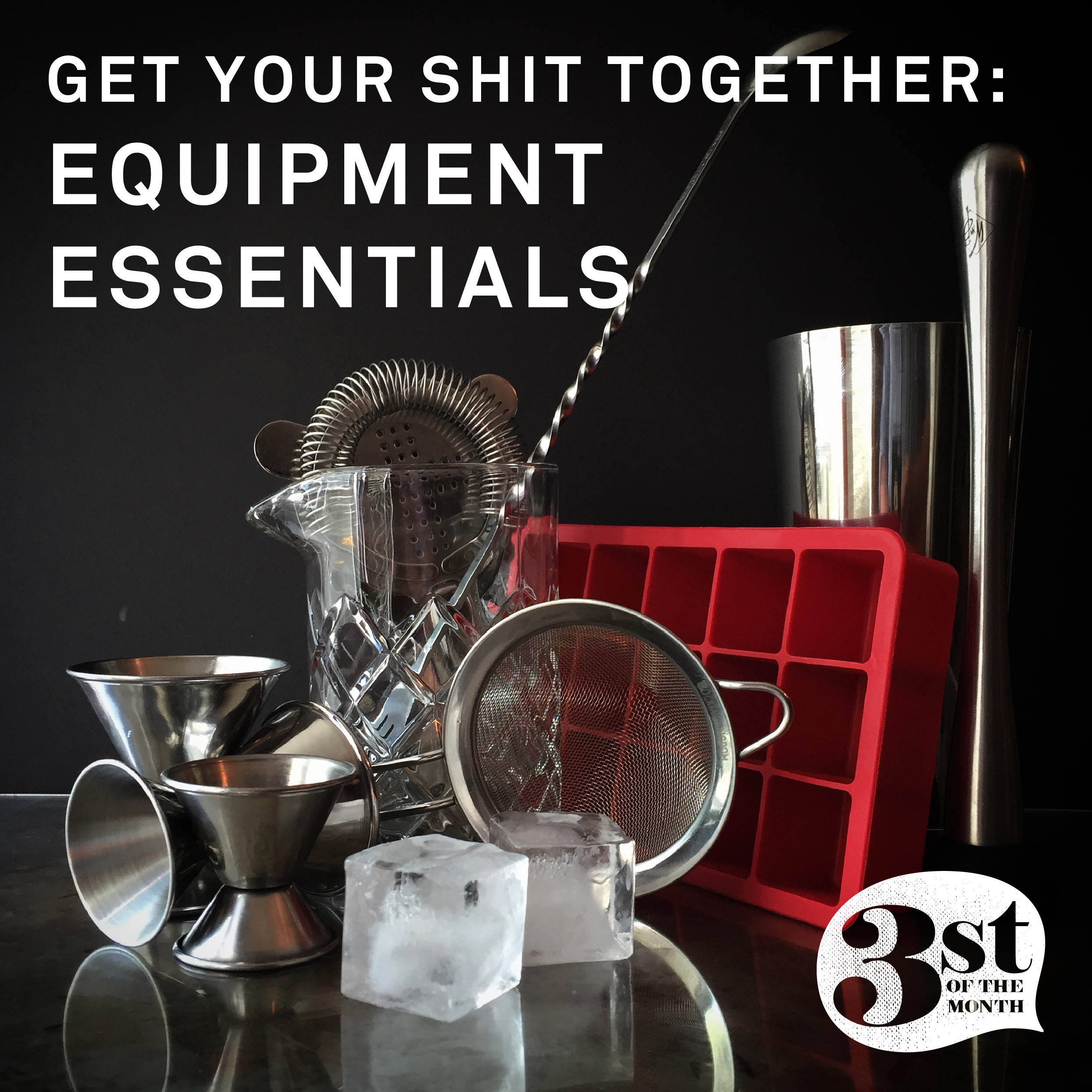 Equipment Essentials from 3st of the Month.jpg