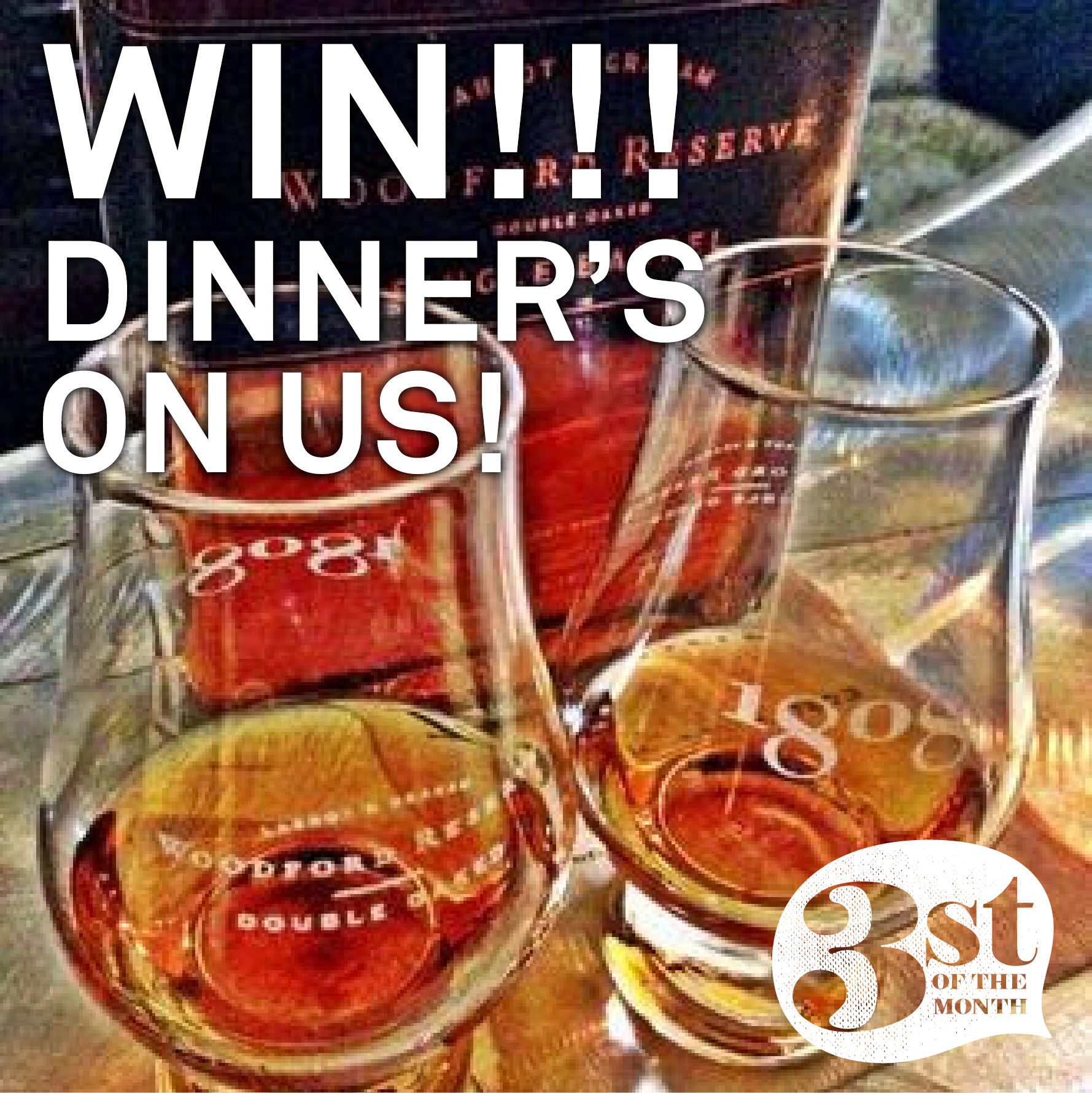 WIN tickets to the Woodford Reserve Distiller's Dinner at 1808 Grille