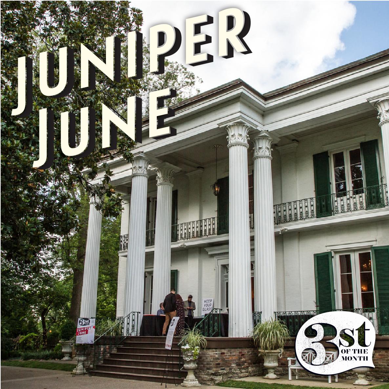 Juniper June recap | 3st of the Month