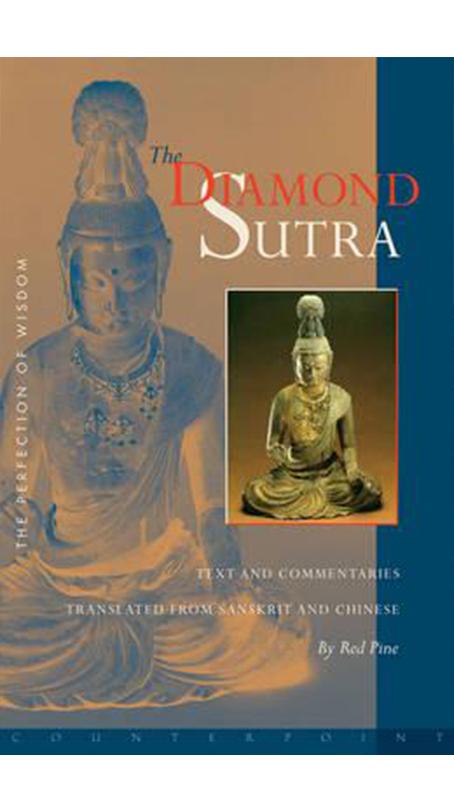The Diamond Sutra - The Buddha / Red Pine Interpretation