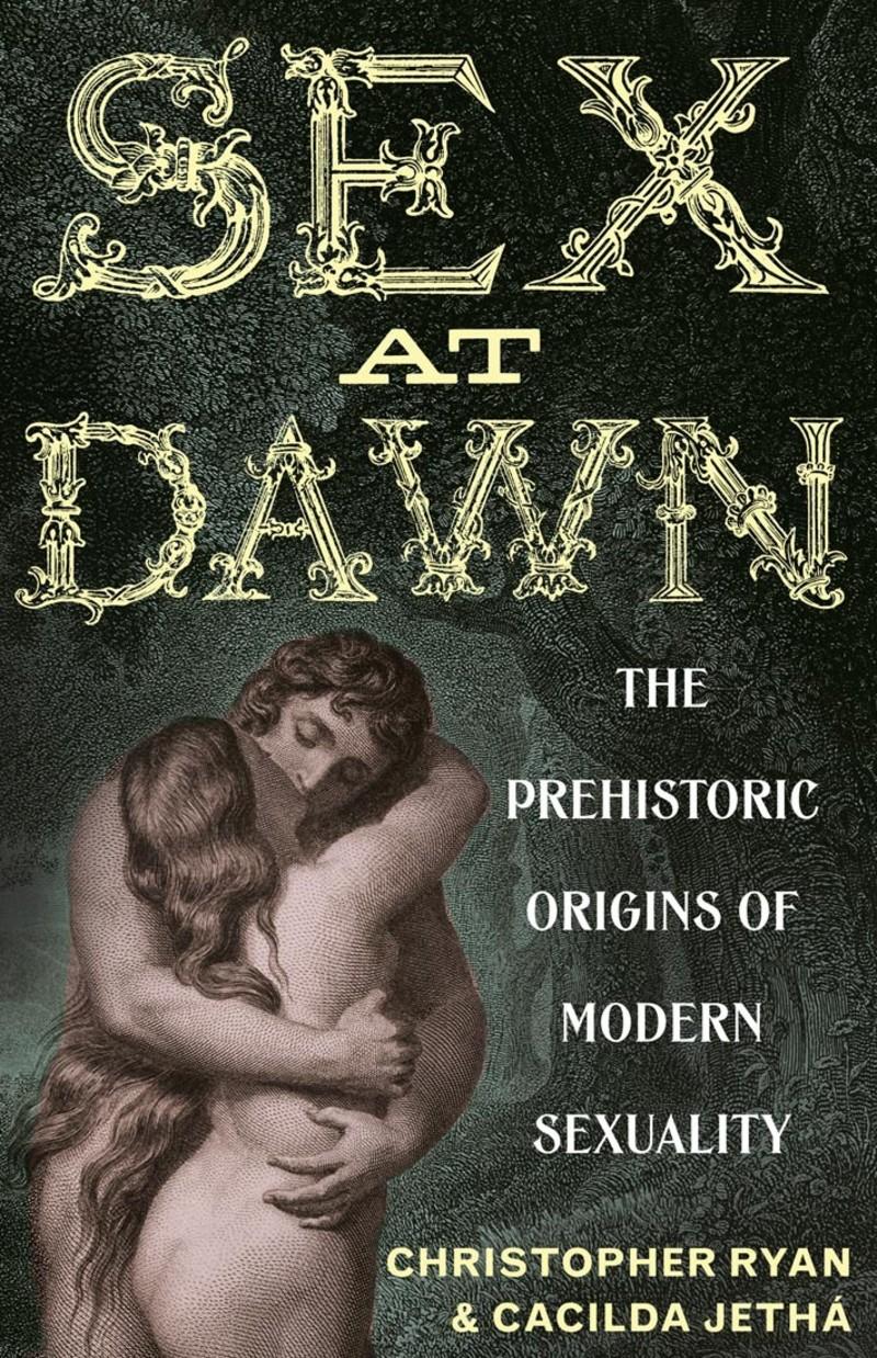 Sex At Dawn by Chris Ryan
