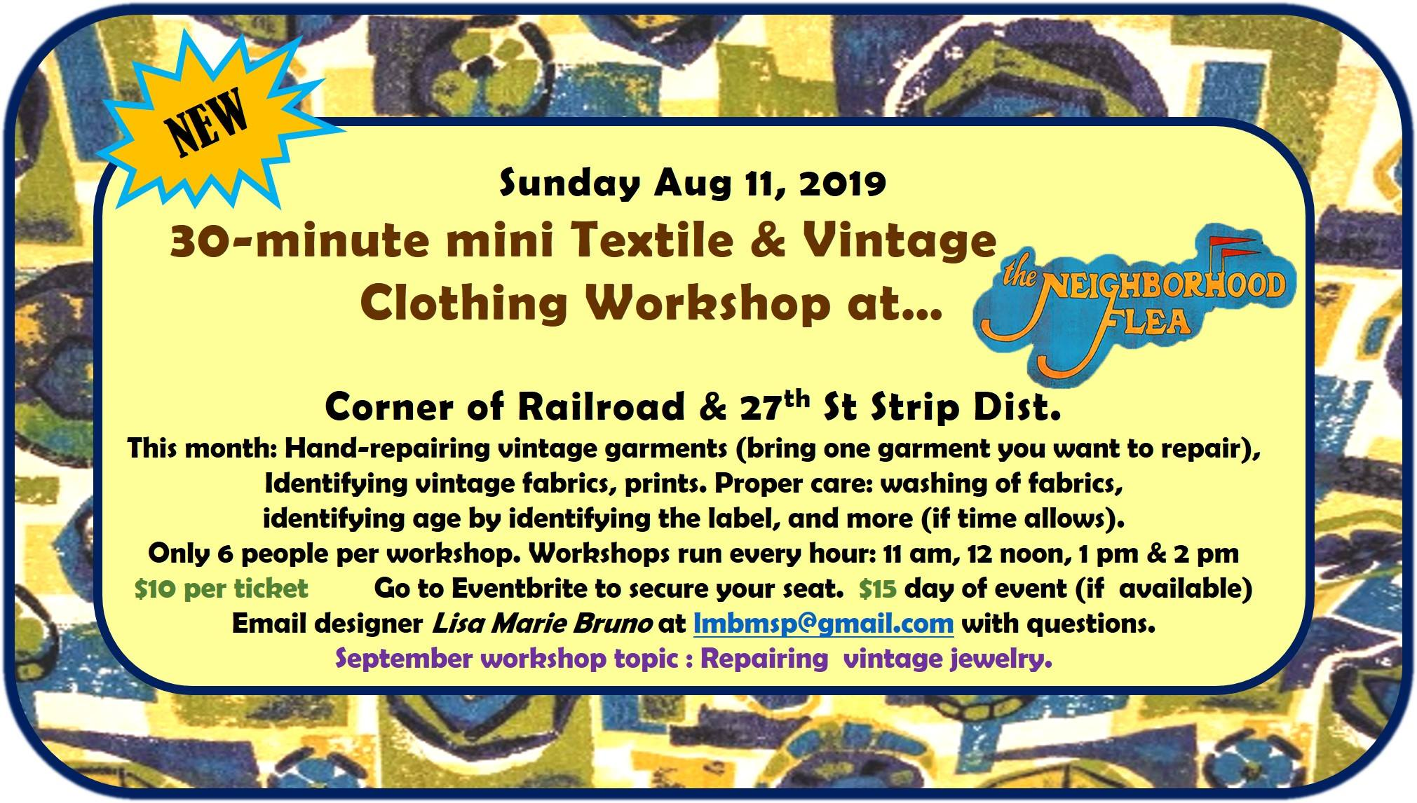 Lisa Marie BrunoVINTAGE Textile & Clothing Workshop - August 11, 2019Workshops run every hour from 11am-2pm$10 in advance, $15 day of eventREGISTER HERE
