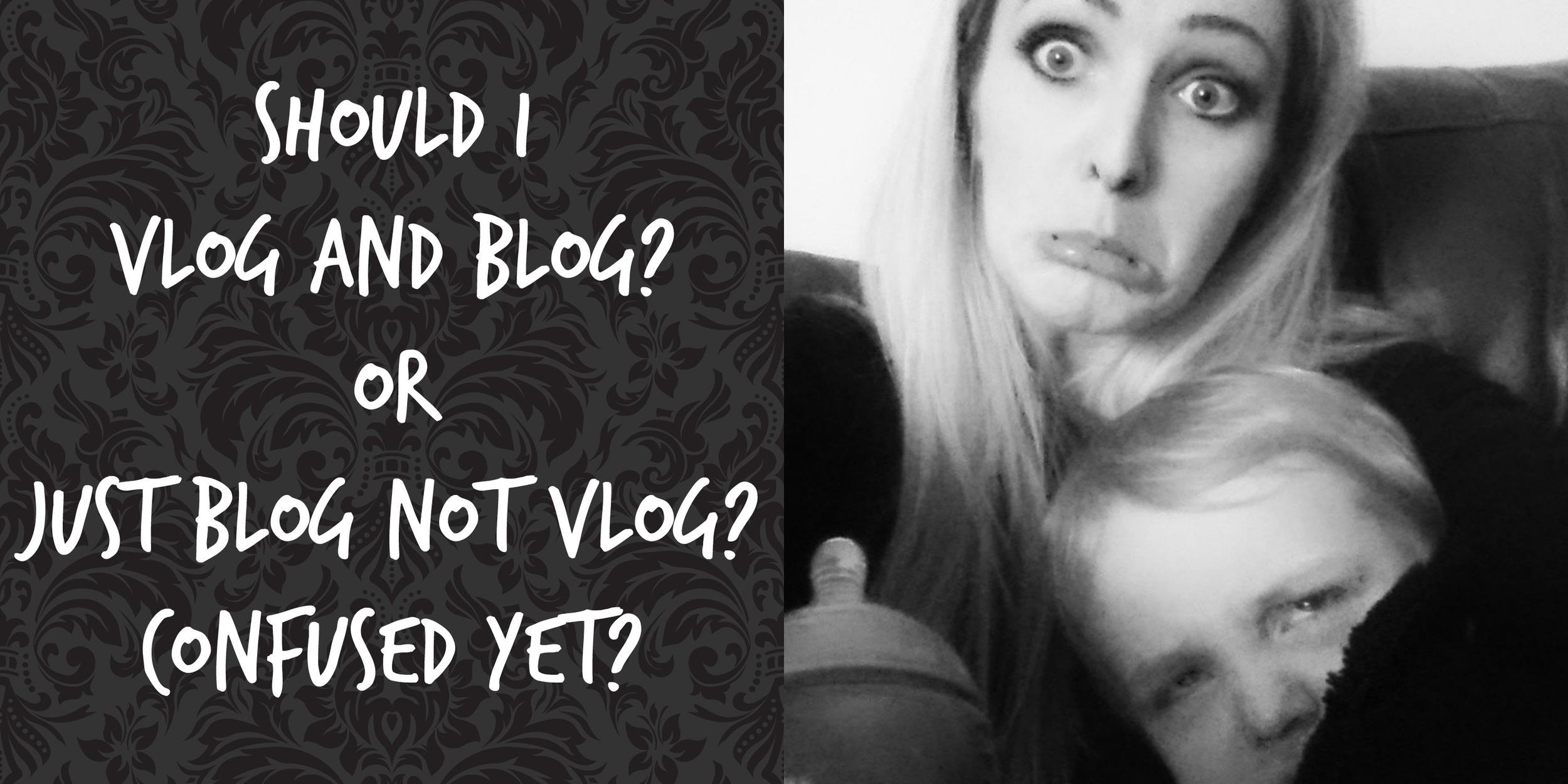 Vlog or Blog.jpg