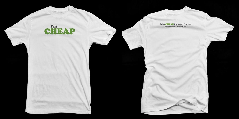 Cheap T-shirt | Designers: Amy Kunberger, Dave Caron, Copywriter: Jen Gibson