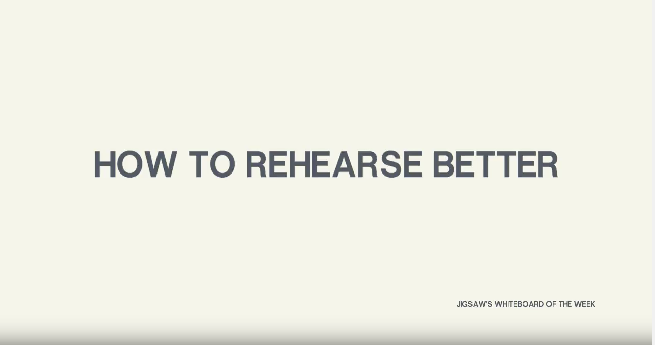 Video – How to rehearse better