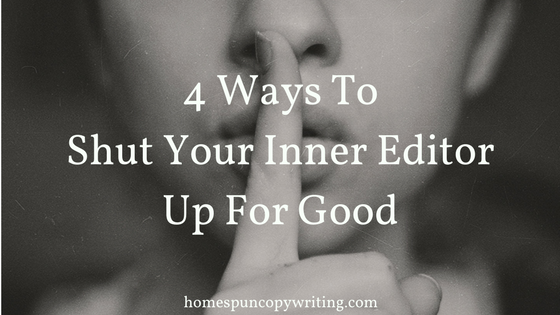 4-ways-to-shut-your-inner-editor-up-for-good