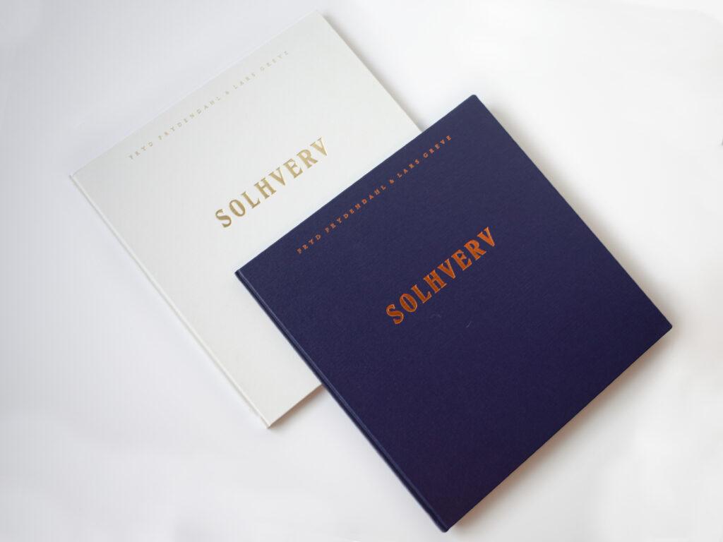 Fryd Frydendahl and Lars Greve, SOLHVERV. Published by Roulette Russe, 2019.