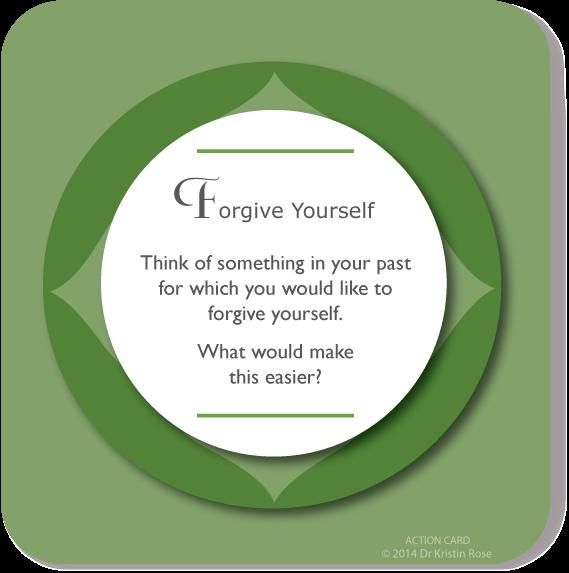 Forgive Yourself - Action Card Blog - Dr. Kristin Rose