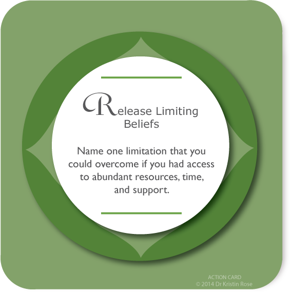 Release Limiting Beliefs - Action Card Blog - Dr. Kristin Rose