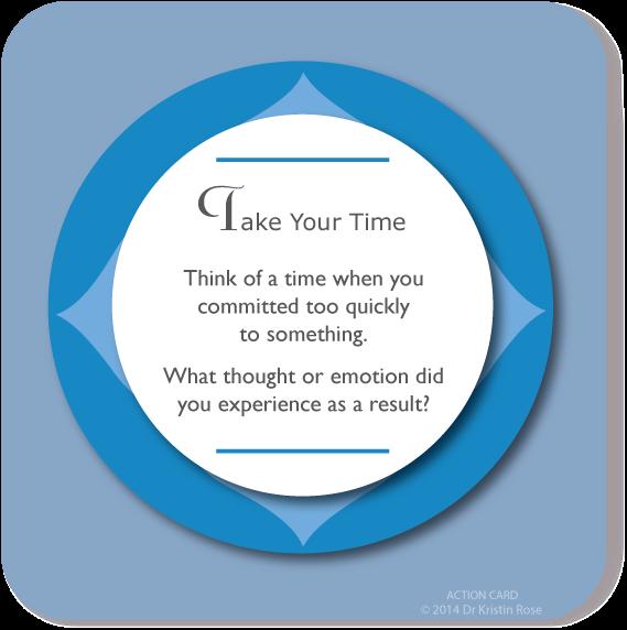 Take Your Time - Action Card Blog - Dr. Kristin Rose