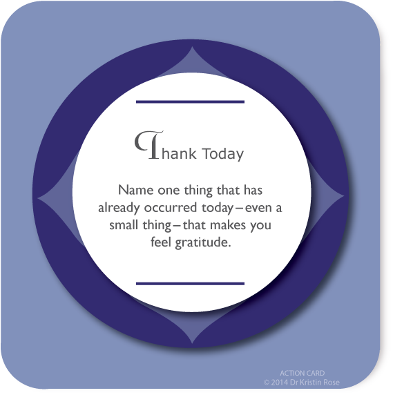 Thank Today - Action Card Blog - Dr. Kristin Rose