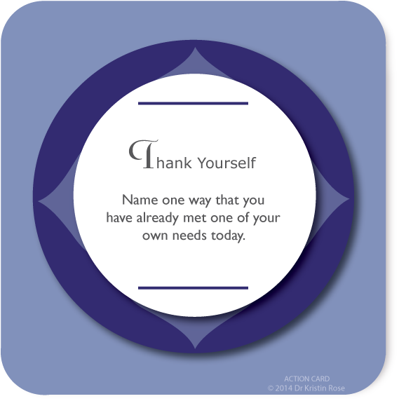 Thank Yourself - Action Card Blog - Dr. Kristin Rose