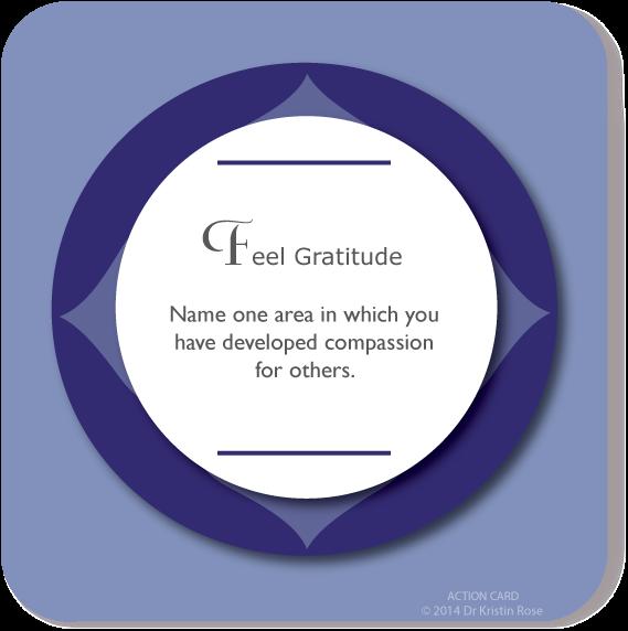 Feel Gratitude - Action Card Blog - Dr. Kristin Rose
