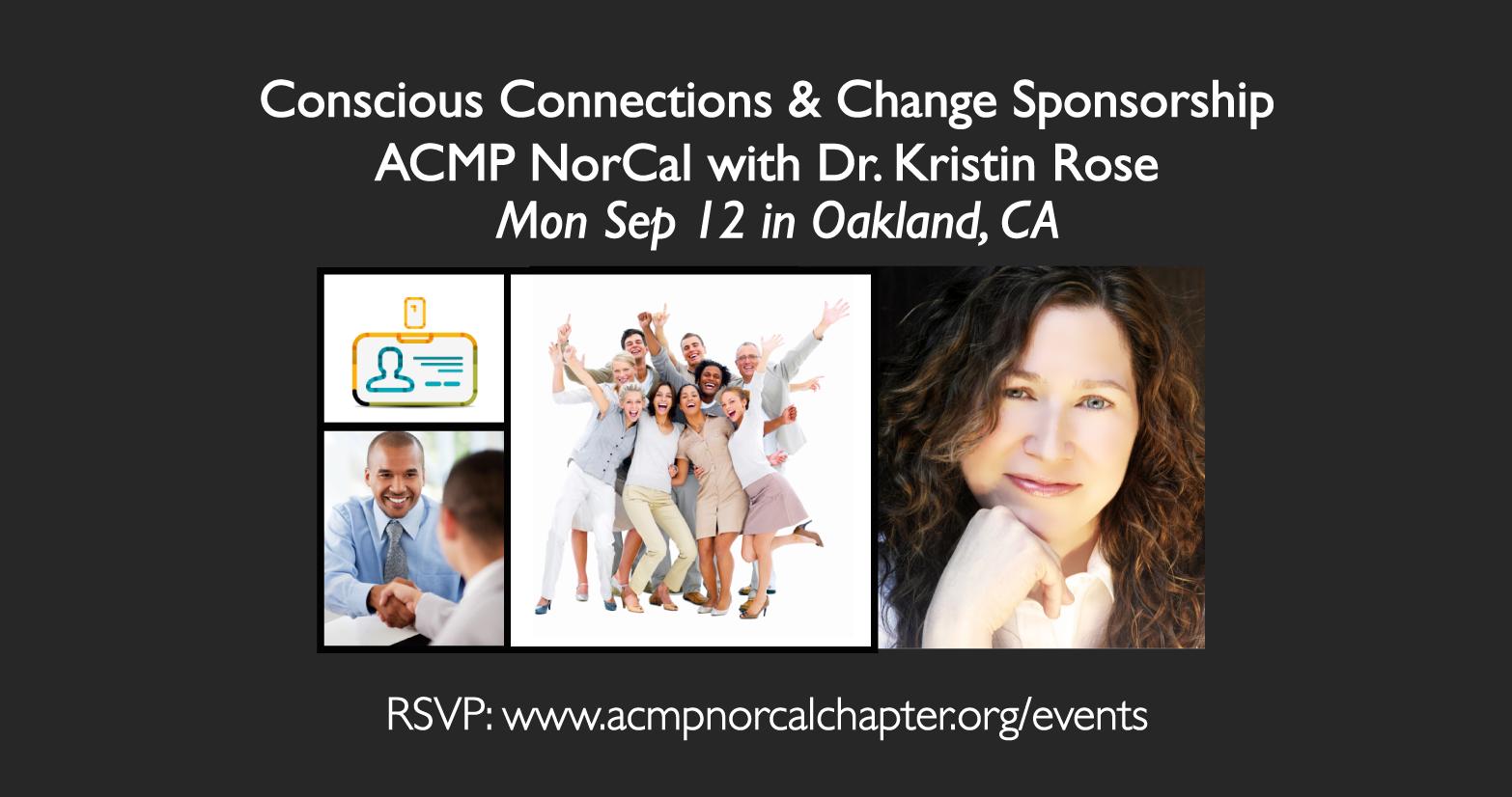 Change Leadership - ACMP NorCal Event - Dr. Kristin Rose