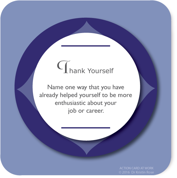 Thank Yourself - Action Card at Work - Dr. Kristin Rose
